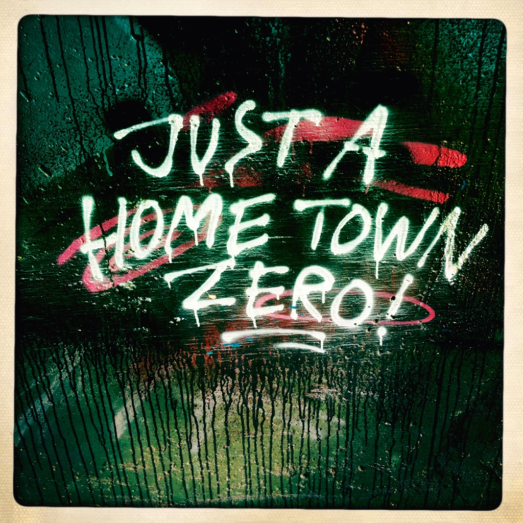 Just a Hometown Zero